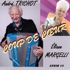 Eliane Margelli, André Trichot 歌手頭像