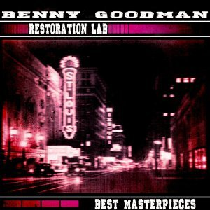 Benny Goodman And His Sextet, Benny Goodman And Trio, Benny Goodman 歌手頭像
