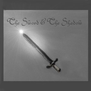 The Sword & The Shadow 歌手頭像