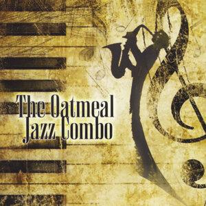 The Oatmeal Jazz Combo 歌手頭像