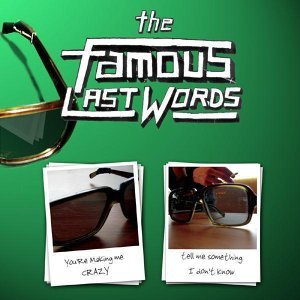 The Famous Last Words 歌手頭像