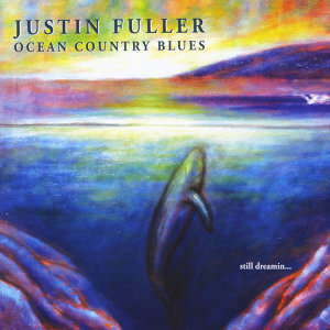 Justin Fuller-Ocean Country Blues 歌手頭像