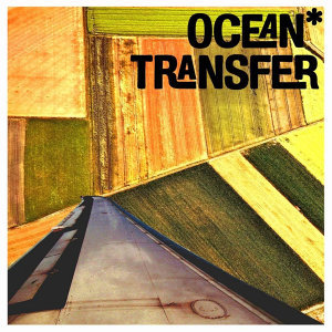 Ocean*Transfer 歌手頭像