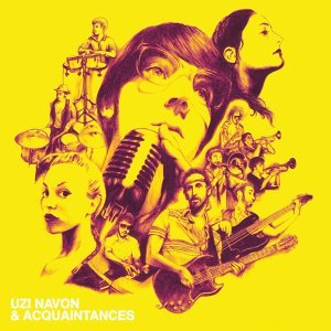 Uzi Navon & Acquaintances 歌手頭像