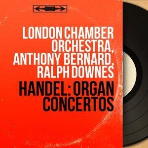 London Chamber Orchestra, Anthony Bernard, Ralph Downes 歌手頭像