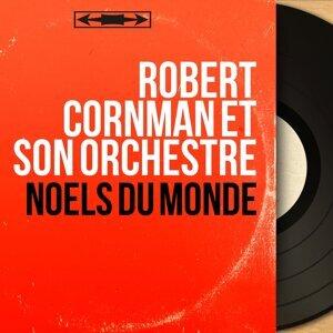 Robert Cornman et son Orchestre 歌手頭像