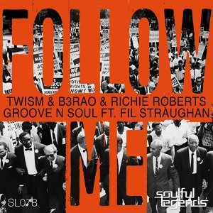 Twism, B3RAO, Richie Roberts & Groove N Soul feat. Fil Straughan 歌手頭像