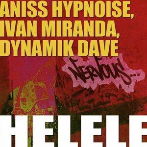 Aniss Hypnoise, Ivan Miranda, Dynamik Dave 歌手頭像
