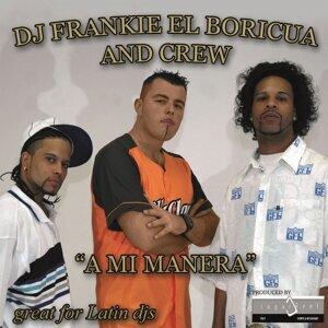 DJ Frankie El Boricua and Crew 歌手頭像