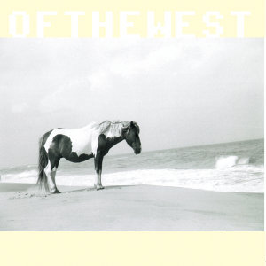 Of the West 歌手頭像