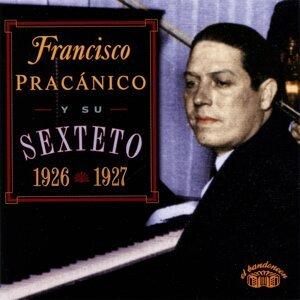 Franciso Pracánico y Su Sexteto 歌手頭像