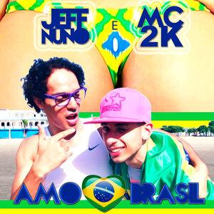 Jeff Nuno & MC 2K 歌手頭像