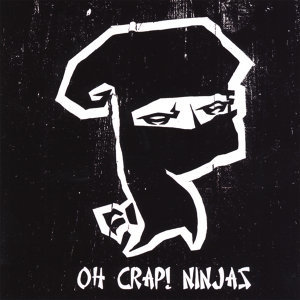 Oh Crap! Ninjas 歌手頭像