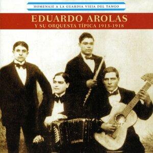 Eduardo Arolas y Su Orquesta Típica 歌手頭像