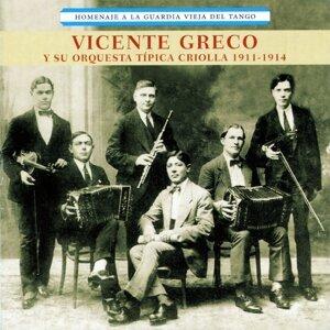 Vicente Greco  y su Orquesta Típica Criolla 歌手頭像