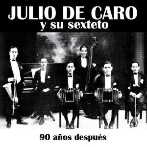 Julio De Caro y Su Sexteto 歌手頭像