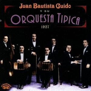 Juan Bautista Guido y Su Orquesta Tipica 歌手頭像