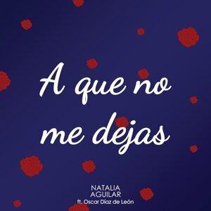 Natalia Aguilar Feat. Oscar Díaz de León 歌手頭像