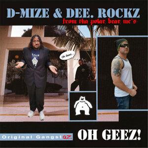 D-Mize & Dee. Rockz 歌手頭像