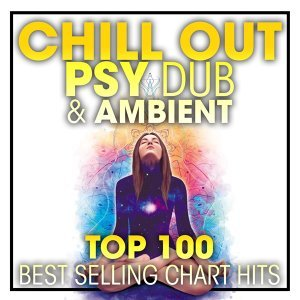 Chill Out, Psy Dub, Ambient 歌手頭像