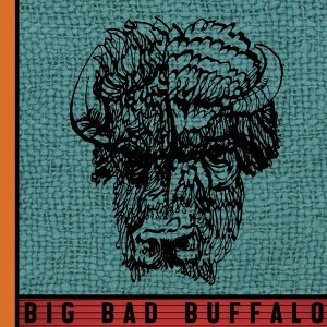 Big Bad Buffalo 歌手頭像
