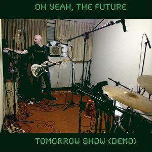 Oh Yeah, The Future 歌手頭像