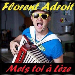 Florent Adroit 歌手頭像