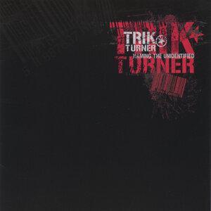 Trik Turner (詭計透納合唱團) 歌手頭像