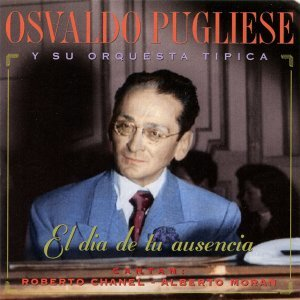 Osvaldo Pugliese y Su Orchuesta Típica 歌手頭像