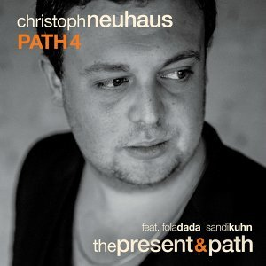 Christoph Neuhaus Path 4 歌手頭像