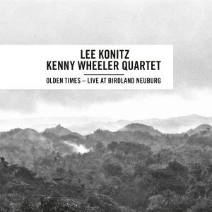 Lee Konitz - Kenny Wheeler Quartet 歌手頭像