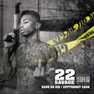 22 Savage, Kash da Kid, Cutthroat Cash 歌手頭像