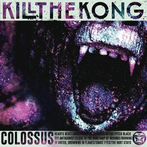 Kill the Kong 歌手頭像