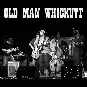 Old Man Whickutt 歌手頭像