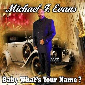 Michael F Evans, Hard Raine 歌手頭像