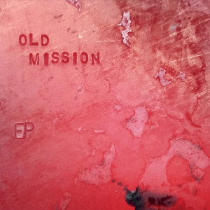 Old Mission 歌手頭像