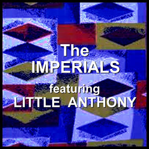 The Imperials feat Little Anthony 歌手頭像