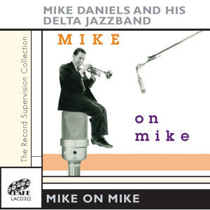 Mike Daniels & His Delta Jazz Band 歌手頭像