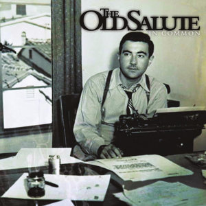 The Old Salute 歌手頭像