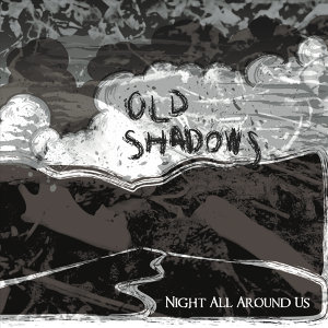 Old Shadows 歌手頭像