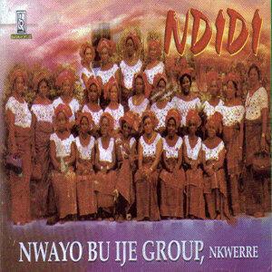 Nwayo Bu Ife Group Nkwerre 歌手頭像