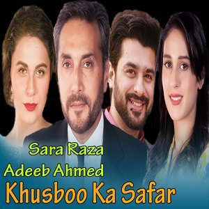 Sara Raza, Adeeb Ahmed 歌手頭像