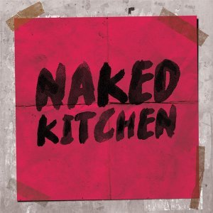 Naked Kitchen 歌手頭像