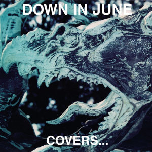 Down In June