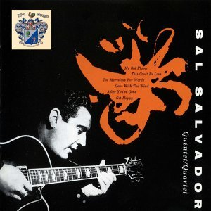 Sal Salvador Quintet and Quartet 歌手頭像