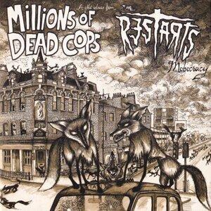 Millions of Dead Cops, The Restarts 歌手頭像