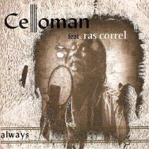 Celloman, Ras Correl 歌手頭像