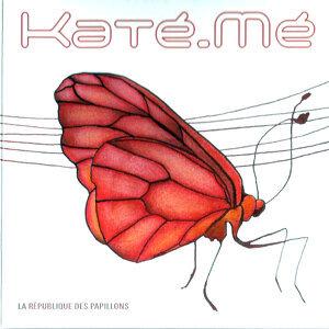 Katé Mé 歌手頭像