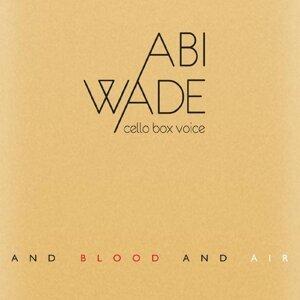 Abi Wade 歌手頭像