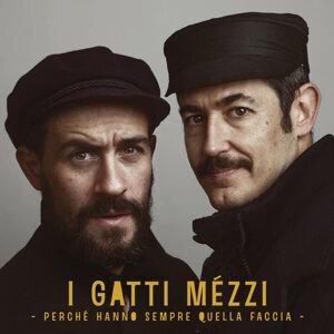 I Gatti Mézzi